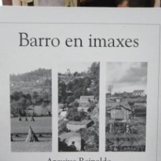 Livres: BARRO EN IMAXES-ARCHIVO REINALDO-ASOCIACIÓN BAROSA,2009,INCLUYE CD,PROFUSAMENTE ILUSTRADO,GALICIA. Lote 218789073