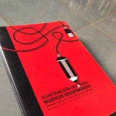 Livres: LIBRO ILUSTRACIÓN GRÁFICA NUEVOS ESCENARIOS 2011 QUADERNS DEL MUVIM APIV. Lote 218988065