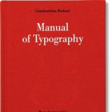 Livros: LIBRO BODONI DE TASCHEN MANUAL DE TIPOGRAFÍA MANUAL OF TYPOGRAPHY DISEÑO GRÁFICO NUEVO Y PRECINTADO. Lote 220623781