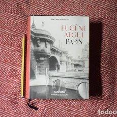 Libros: EUGENE ATGET/ PARÍS (TASCHEN 2016) ESP, ITA, POR. Lote 221454108