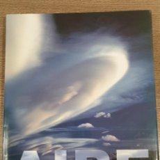 Libros: LIBRO DE FOTOGRAFÍA AIRE DE JOAQUÍN ARAUJO. Lote 221623808