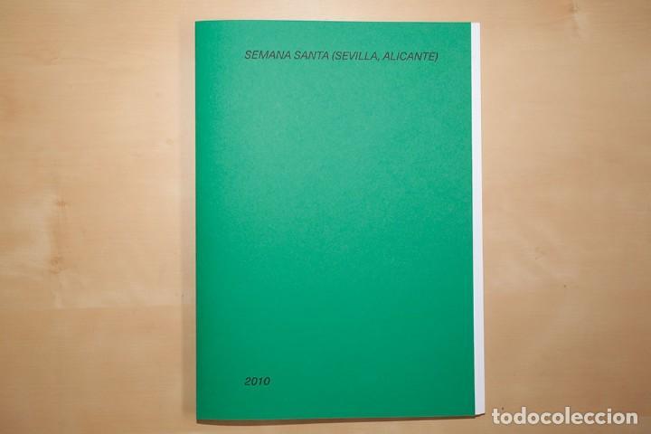 """""""COLECCIÓN ARCHIVO. SEMANA SANTA (SEVILLA- ALICANTE. 2010) DE RICARDO CASES. COPIA Nº3 (Libros Nuevos - Bellas Artes, ocio y coleccionismo - Diseño y Fotografía)"""