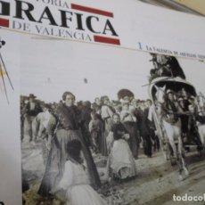 Libros: HISTORIA GRAFICA DE VALENCIA EN FASCICULOS. Lote 225076230