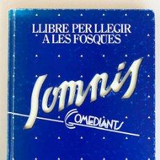 Libri: SOMNIS.ELS COMEDIANTS. Lote 228906435