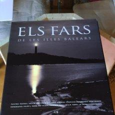 Libros: ELS FARS DE LES ILLES BALEARS. Lote 229335725