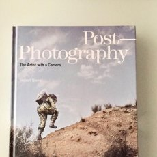 Libros: POST-PHOTOGRAPHY.. Lote 234349600