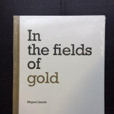Libros: IN THE FIELDS OF GOLD. MIQUEL LLONCH. Lote 234374145