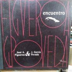 Libros: ENCUENTRO-JOSÉ A.FIGUEROA&J.GARCIA POVEDA-1999. Lote 234890015