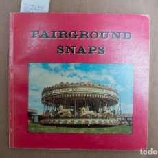 Libros: FAIRGROUND SNAPS/MARK WILLIAMS. Lote 236163385