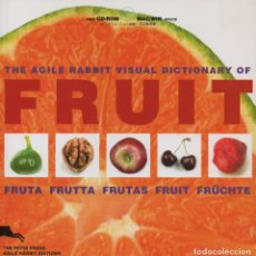 Libros: THE AGILE RABBIT VISUAL DICTIONARY OF FRUIT. THE PEPIN PRESS. 2003.. Lote 236273895