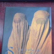 Libros: LA RUTA DE SAMARKANDA /POR: GERARDO OLIVARES ( LIBRO DE FOTOGRAFIA ).. Lote 237297450