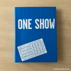 Libros: ONE SHOW ADVERTISING. Lote 238207325