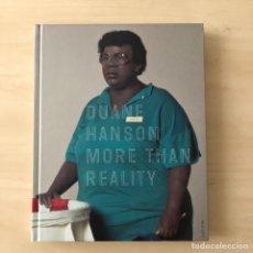 Libros: DUANE HAMSON MORE THAN REALITY. Lote 238215605
