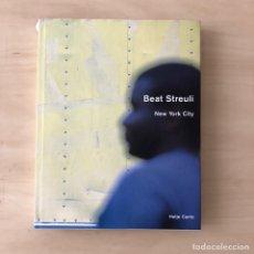 Libros: BEAT STREULI- NEW YORK 2000-02. Lote 238371160