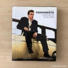 Libri: FASHIONISTO - A CENTURY OF STYLE ICONS. Lote 238406410