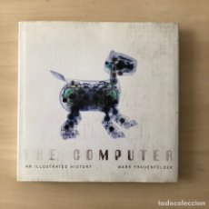 Libros: THE COMPUTER - A LUISTRATED HISTORY. Lote 238606885