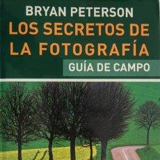 Livros: LOS SECRETOS DE LA FOTOGRAFÍA (GUÍA DE CAMPO). Lote 241495715
