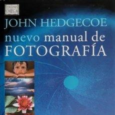 Livros: JOHN HEDGECOE NUEVO MANUAL DE FOTOGRAFÍA. Lote 241498105