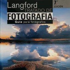 Livros: LANGFORD TRATADO DE FOTOGRAFÍA (GUÍA PARA FOTÓGRAFOS). Lote 241501840