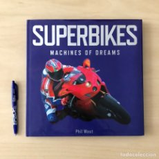 Libros: SUPERBIKES - MACHINES OF DREAMS- MOTOS. Lote 242302245