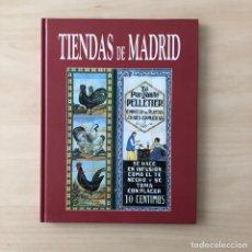 Libros: TIENDAS DE MADRID. Lote 242338790
