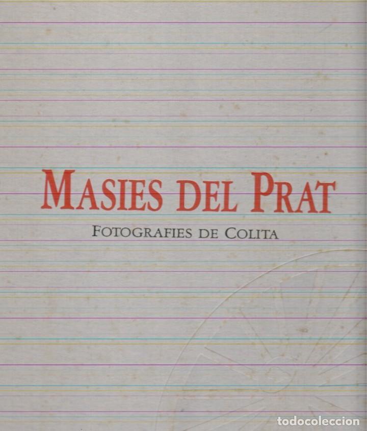 MASIES DEL PRAT FOTOGRAFIES DE COLITA (Libros Nuevos - Bellas Artes, ocio y coleccionismo - Diseño y Fotografía)