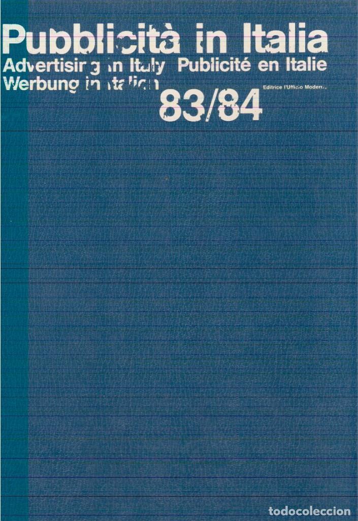 PUBBLICITÀ IN ITALIA 83/84 (Libros Nuevos - Bellas Artes, ocio y coleccionismo - Diseño y Fotografía)