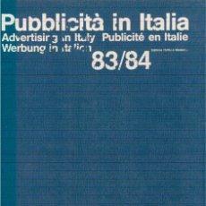 Libros: PUBBLICITÀ IN ITALIA 83/84. Lote 243278020