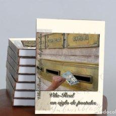 Libros: ¡¡¡LIQUIDACIÓN POR CIERRE!!! 50 LIBROS LA HISTORIA DE LA POSTAL EN VILA-REAL. Lote 243682870