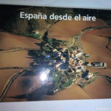 Libros: ESPAÑA DESDE EL AIRE - FOTOGRAFÍA. Lote 244686285