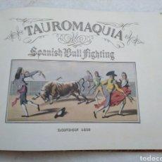 Libros: LIBRO TAUROMAQUIA ( ILUSTRADO ). Lote 250251600