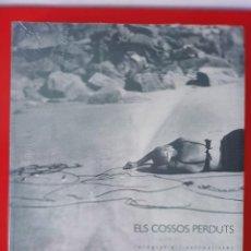Libros: ELS COSSOS PERDUTS FOTOGRAFIES I SURREALISTES / PRECINTADO / EDI. OBRA SOCIAL LA CAIXA / EDICIÓN 199. Lote 252376770