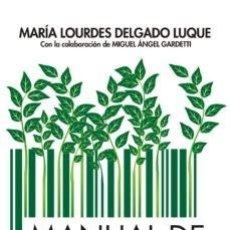 Libri: MANUAL DE MODA SOSTENIBLE. MARIA LOURDES DELGADO LUQUE. Lote 252966685
