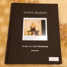 Libros: LIBRO HAPPY MASSEE DIARY OF A SET DESIGNER MADONNA TAKE A BOW NUEVO Y FIRMADO. Lote 220619346