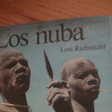 Libros: LOS NUBA. LENI RIEFENSTAHL. BLUME, 1ª EDICIÓN, 1978. Lote 260794490