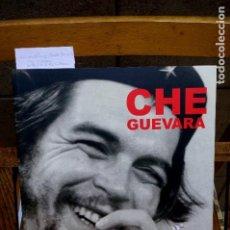 Libros: CORRAL LOPEZ SAUL/TOR CAIRO CARLOS.CHE GUEVARA,POR LOS FOTOGRAFOS DE LA REVOLUCION CUBANA.. Lote 261218200