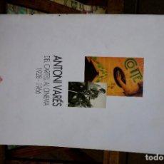 Libros: VARES ANTONI.DEL CARTELL AL CINEMA,1928-1966.. Lote 261221770