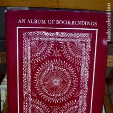 Libros: PEMLEY CLARA LOUISA.AN ALBUM OF BOOKBINDINGS.. Lote 261332015