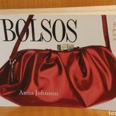Libros: BOLSOS. ANNA JOHNSON. Lote 262024285