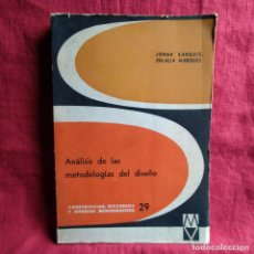Libros: ANÁLISIS DE LAS METODOLOGÍAS DEL DISEÑO - SAQUIS, JORGE; MARQUES, EULALIA. Lote 262765615