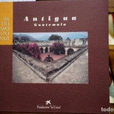 Libri: ANTIGUA,GUATEMALA. PATRIMONIO 2001.. Lote 264157648