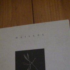Libros: MAILLOL. FOTOGRAFIES FRANCESC GUILLAMET FERRAN. BRAU EDICIONES. 2009 (LIBRO ARTE). Lote 267085414