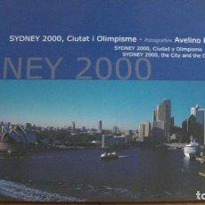 Libros: SIDNEY 2000. CIUTAT I OLIMPISME. AVELINO PI (DEDICADO Y FIRMADO POR EL AUTOR). Lote 267134964