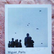 Libros: MIGUEL PARÍS: MEMORIA DE UN ARCHIVO - NUEVO. Lote 269138578