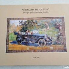Libros: ANUNCIOS DE ANTAÑO ( AZULEJOS PUBLICITARIOS DE SEVILLA ) SEVILLA 1995, 25 CM X 33 CM. Lote 269170883