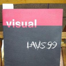 Libros: VISUAL. LAUS 99. ASOCIACION DE DIRECTORES DE ARTE Y DISEÑADORES GRAFICOS. ADG-FAD.. Lote 269401193