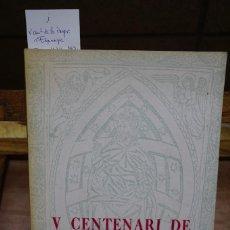 Libros: V CENTENARI DE LA IMPREMTA A ESPANYA. TARRAGONA 1474-1974.. Lote 269582898