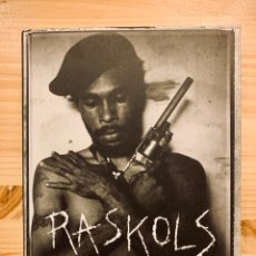 Libros: RASKOLS: THE GANGS OF PAPUA NEW GUINEA. Lote 292965028