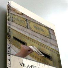 Libros: ¡¡¡LIQUIDACIÓN POR CIERRE!!! 50 LIBROS UN SIGLO DE POSTALES DE VILA-REAL. Lote 295713633