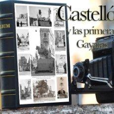 Libros: CASTELLON Y SUS PRIMERAS GAYATAS (ALBUM CON 100 FOTOGRAFIAS). Lote 295732768